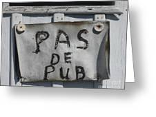 Pas De Pub Greeting Card