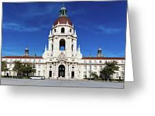 Pasadena City Hall, Pasadena California Greeting Card