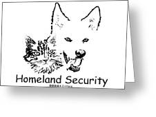 Paws4critters Homeland Security Greeting Card