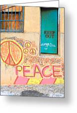 Hippie Graffiti - Peace But Keep Out Greeting Card