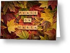 Peace On Earth-autumn Greeting Card