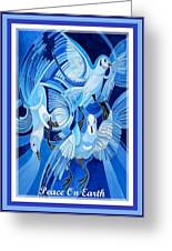 Peace On Earth Greetings With Doves  Greeting Card