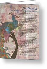 Peacock Pointing To Desiderata Greeting Card