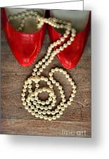 Pearls In Red Shoes Greeting Card