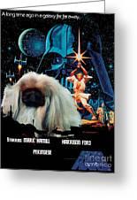 Pekingese Art - Star Wars Movie Poster Greeting Card