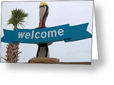 Pelican Welcome Greeting Card