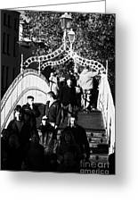People Crossing The Hapenny Ha Penny Bridge Over The River Liffey In Dublin At A Busy Time Vertical Greeting Card