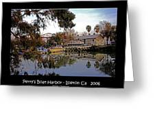 Perrys Boat Harbor 2006 Greeting Card