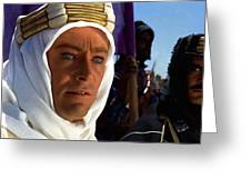 Peter Otoole And Omar Sharif In Lawrence Of Arabia Greeting Card