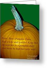 Peter Peter Pumpkin Eater Greeting Card
