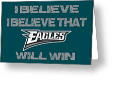 Philadelphia Eagles I Believe Greeting Card