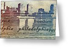 Philadelphia Freedom Greeting Card