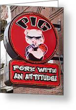 Pig On Beale Greeting Card