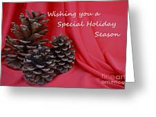 Pine Cones For The Holidays Greeting Card
