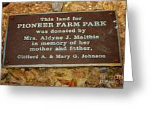 Pioneer Farm Park Plaque At Andersonville Georgia Greeting Card