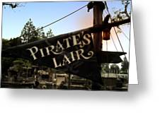 Pirates Lair Signage Frontierland Disneyland Greeting Card
