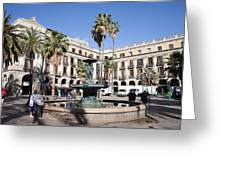 Placa Reial In Barcelona Greeting Card