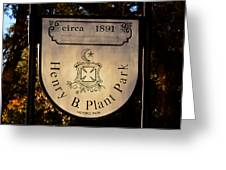 Plant Park Since 1891 Greeting Card