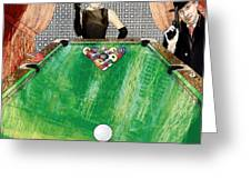 Playing Pool My Way Greeting Card