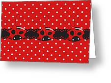 Polka Dot Lady Bugs Graphics By Kika Esteves  With Custom Coordinated Design Crafted By D Miller.  Greeting Card