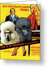 Poodle Standard Art - Love Is My Profession Movie Poster Greeting Card