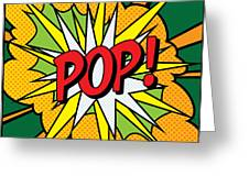 Pop Art 4 Greeting Card