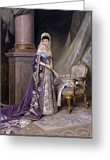 Portait Of Empress Maria  Fyodorovna Greeting Card