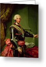 Portrait Of Charles IIi 1716-88 C.1761 Oil On Canvas Greeting Card