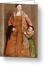 Portrait Of Countess Livia Da Porto Thiene And Her Daughter Deidamia Greeting Card