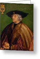 Portrait Of Maximilian I Greeting Card