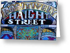 Positively Haight Street Greeting Card