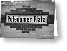 Potsdamer Platz Berlin U-bahn Underground Railway Station Name Plate Germany Greeting Card by Joe Fox