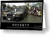 Poverty Inspirational Quote Greeting Card