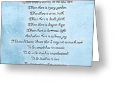 Prayer Of Saint Francis Greeting Card