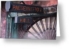 Preservation Hall Sign Greeting Card