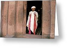 Priest At Ancient Rock Hewn Churches Of Lalibela Ethiopia Greeting Card