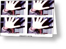 Private Acts Greeting Card