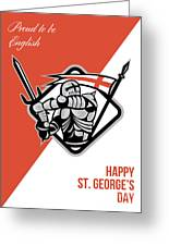 Proud To Be English Happy St George Greeting Card Greeting Card