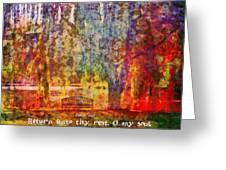 Psalm 116 7 Greeting Card