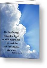 Psalms 104 2 Greeting Card by Thomas Fouch