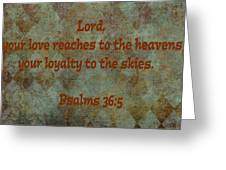 Psalms 36 Verse 5 Greeting Card