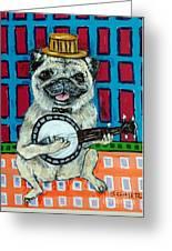 Pug Playing Banjo Greeting Card by Jay  Schmetz