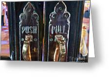 Push And Pull Greeting Card