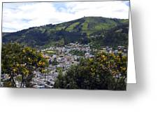 Quito From El Panecillo Greeting Card