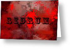 R E D R U M - Featured In Visions Of The Night Group Greeting Card