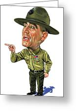 R. Lee Ermey As Gunnery Sergeant Hartman Greeting Card by Art