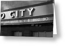 Radio City In Black And White Greeting Card