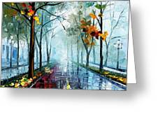 Rainy Day - Palette Knife Oil Painting On Canvas By Leonid Afremov Greeting Card