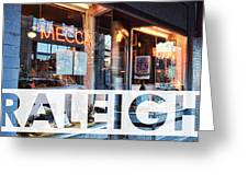 Raleigh At The Mecca Greeting Card