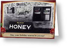Raw Desert Honey Christmas Card Florence Arizona 2007 Greeting Card